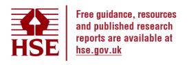 Free guidance, resources and published research reports are available at HSE's main website