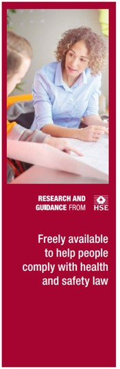 Research and Guidance from HSE: Freely available to help people comply with health and safety law.